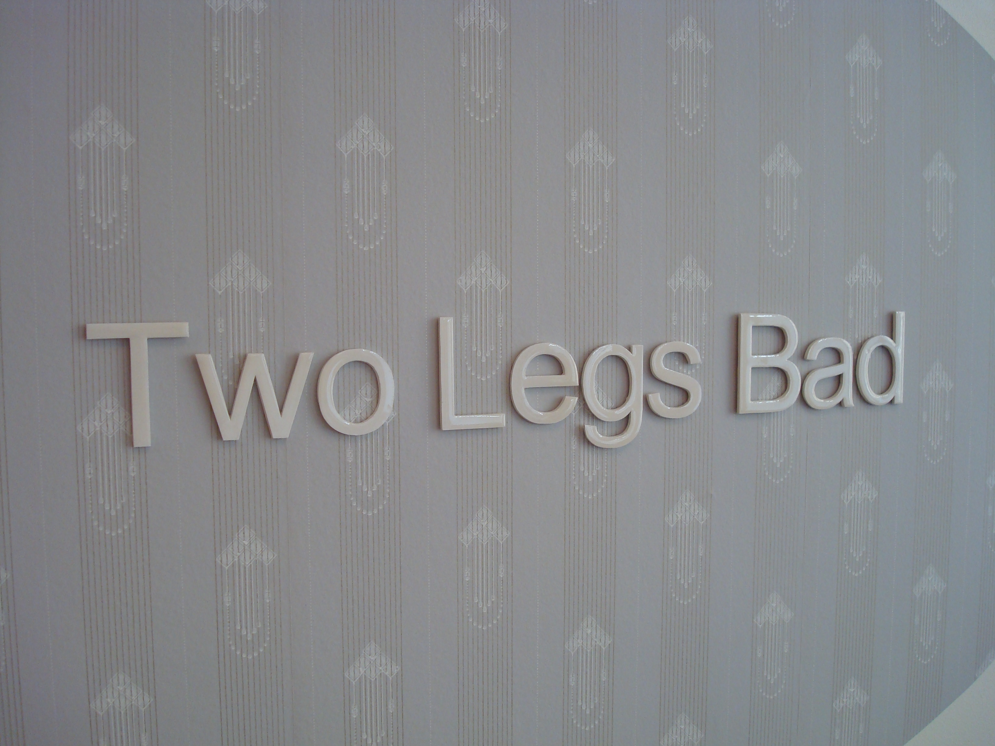 Two Legs Bad