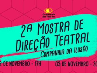 2ª Mostra de Direção teatral Cia da Ilusão