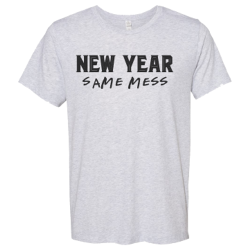 New Year Same Mess