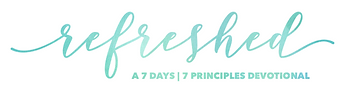 Refreshed - 7 days 7 principles