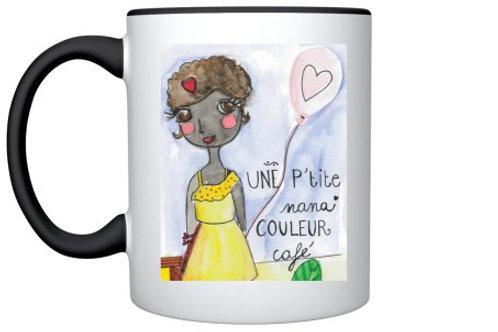 """Mug """"Une pt'ite nana couleur café"""""""