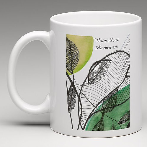 "Mug ""Naturelle et amoureuse"""