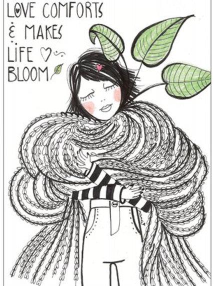 "Carte postale ""Love comforts & makes life bloom"""