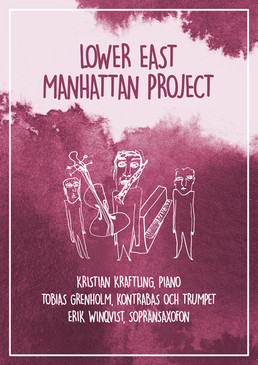 Poster - Lower East Manhattan Project -