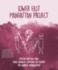 Poster - Lower East Manhattan Project v2