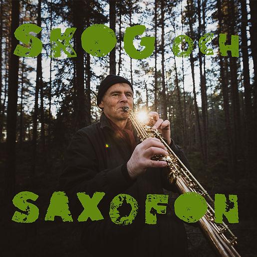 Skog och Saxofon skivomslag.jpg