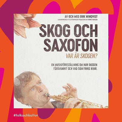 Svensk Musik och Teater Skog och Saxofon