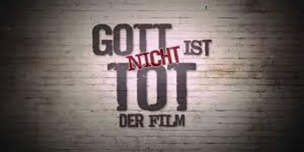 Gott ist NICHT tot - Filmabend