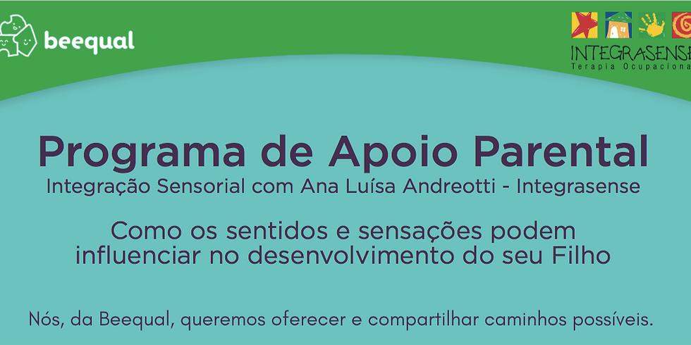 Programa de Apoio Parental - Integração Sensorial com Ana Luiza Andreotti