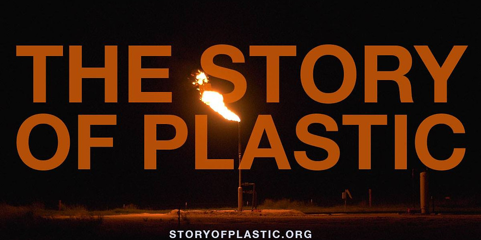The Story of Plastic Screening & Discussion