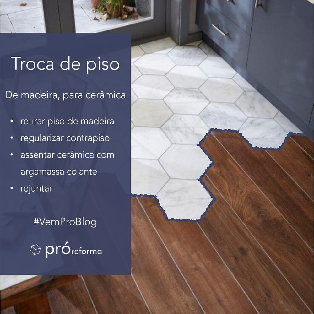 troca-piso-de-madeira-para-cerâmica