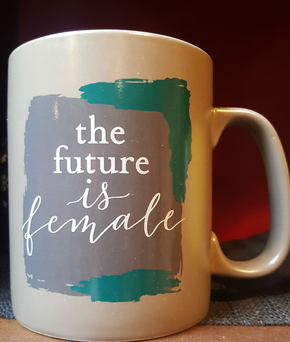 Mug: The Future is Female