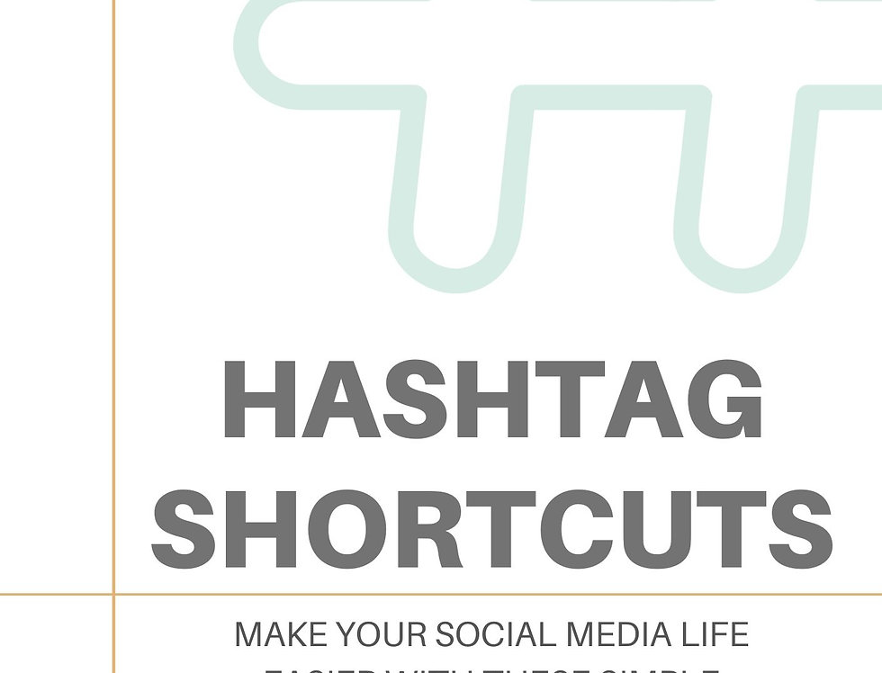 Guide to Hashtag Shortcuts