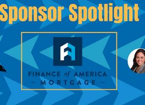 Sponsor Spotlight: Evangeline Scott of Finance of America Mortgage!