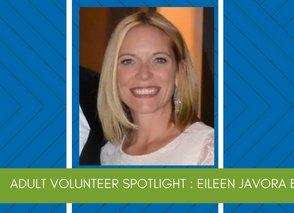 Adult Volunteer Spotlight: Eileen Javora Boeger!