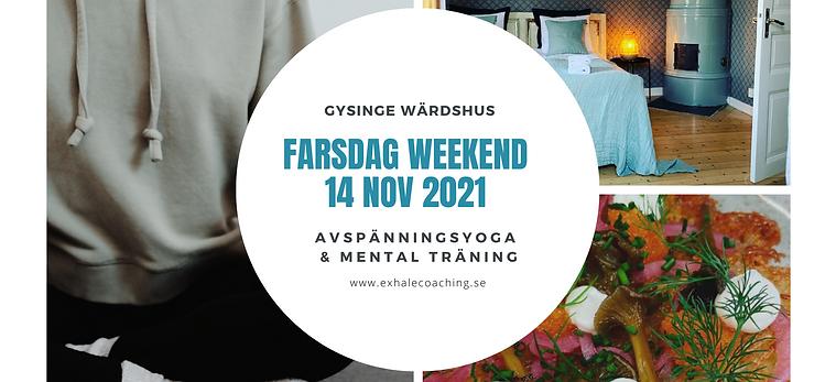 Fars dag - Exhale på Gysinge Värdshus!