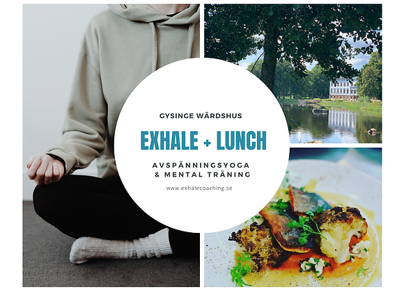 Exhale + Lunch