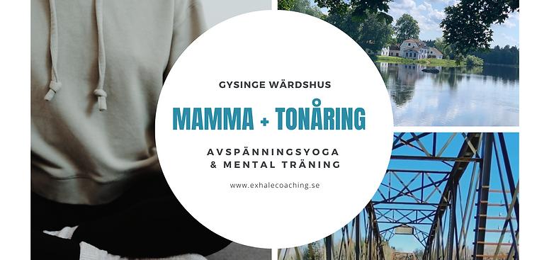 Mamma +  Tonåring! Exhale på Gysinge Värdshus