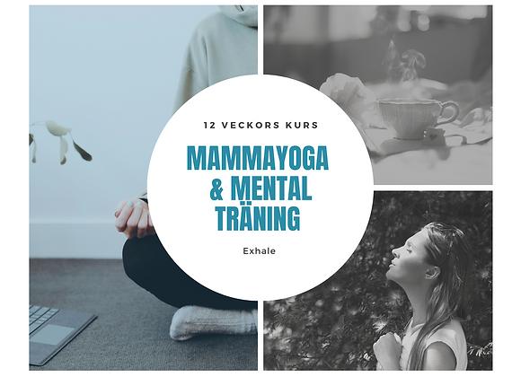 Kurs  - 12 veckor Mamma Yoga & Mental Träning