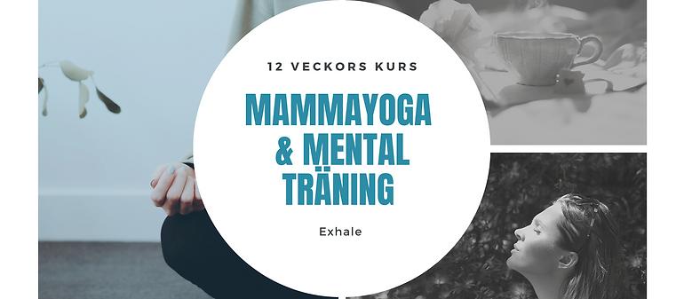 Kurs  - 8 veckor Mamma Yoga & Mental Träning