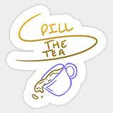 Spill the Tea.jpg