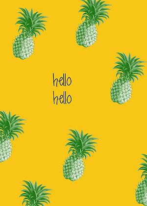 Hello Hello - Pineapples