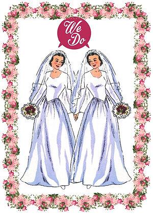 Bride & Bride - We Do