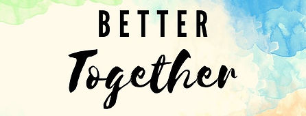 Better Together Banner.jpg