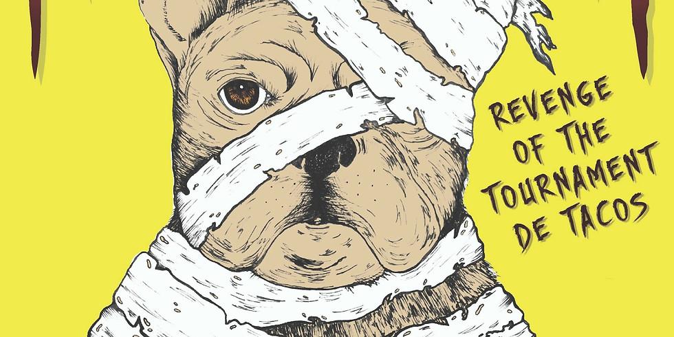 Hound-O-Ween VI: Revenge of The Tournament De Tacos