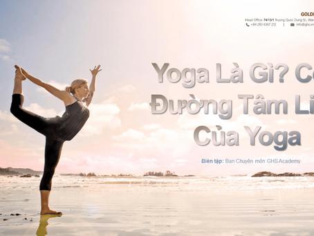 Yoga là gì? Ý nghĩa tâm linh của Yoga | Yoga và Thiền Trái Tim Vàng