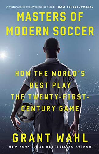 Masters of the Modern Game by Grant Wahl