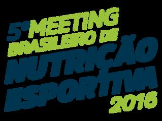5ª edição do Meeting Brasileiro de Nutrição Esportiva apresenta as novidades do mercado e discute te