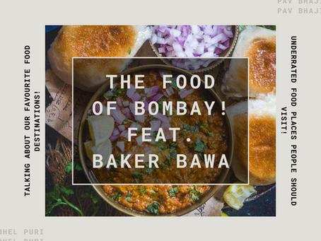 The Food of Bombay (Mumbai) Tells a Story!