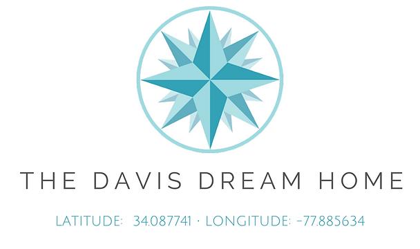 The Davis Dream Home