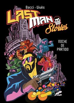 Lastman Stories- Noche de partido