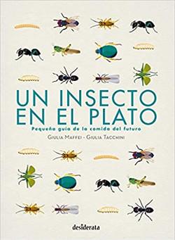 Un insecto en el plato