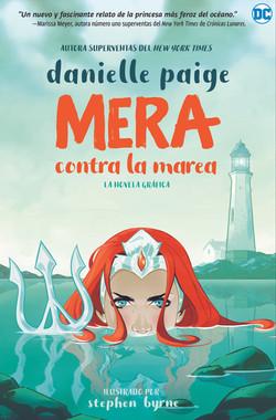 Mera: Contra la marea
