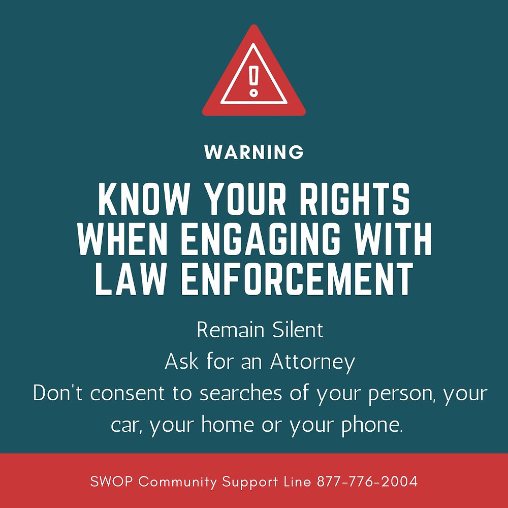 Know your rights when engaging with law enforement