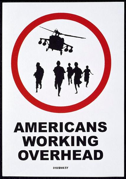 Americans Working Overhead Banksy Sticker