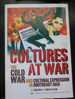 Cultures at War - The Cold War and Cultural Expression in Southeast Asia