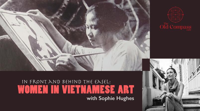 Copy of 1804 Women in Vietnamese Art Tal
