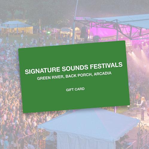 SIGNATURE SOUNDS FESTIVALS GIFT CARD
