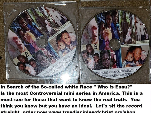 In Search of The So-called White Race Who is Esau?