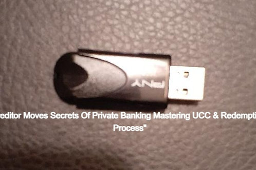 Creditor Moves Secrets Of Private Banking Mastering UCC & Redemption Process""