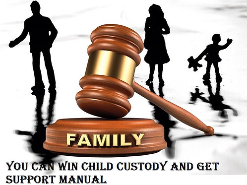 YOU CAN WIN CHILD CUSTODY AND GET PAID SUPPORT