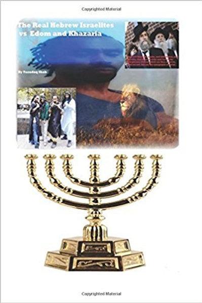 THE REAL HEBREW ISRAELITES VS EDOM & KHAZARIA