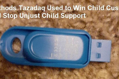 Methods Tazadaq Used to Win Child Custody and Stop Unjust Child Support