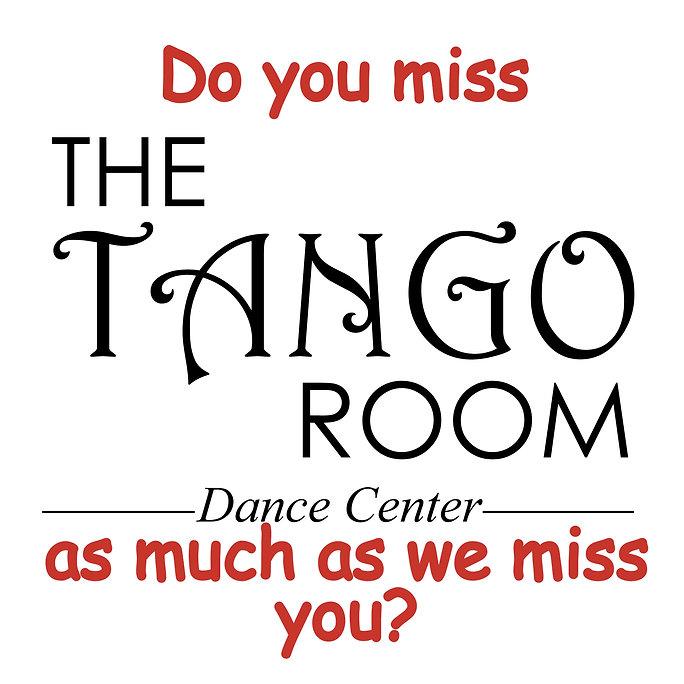 Tango Room misses you.jpg