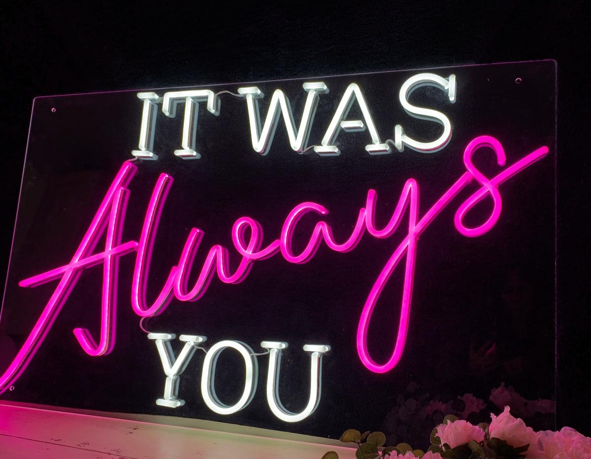 ILLUMINOGRAPHY - IT WAS ALWAYS YOU Neon