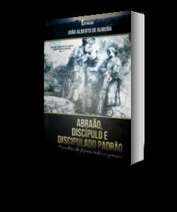Abraão, Discípulo e Discipulado Cristão
